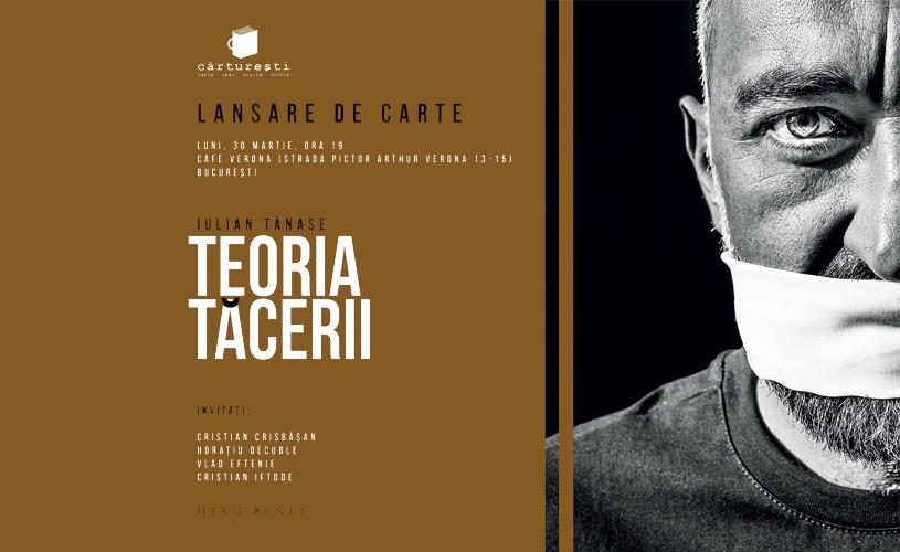 """Iulian Tănase îşi lansează <strong>""""Teoria tăcerii""""</strong> la Café Verona"""