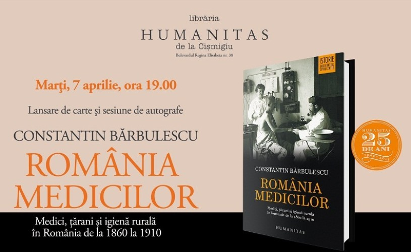 """Despre """"România medicilor"""", cu Vintilă Mihăilescu, Constanţa Vintilă-Ghiţulescu, Vlad Mixich şi Constantin Bărbulescu"""