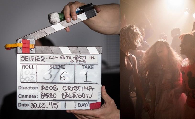 """Au început filmările pentru  """"#Selfie 2 – Cum să te măriți în 3 zile"""