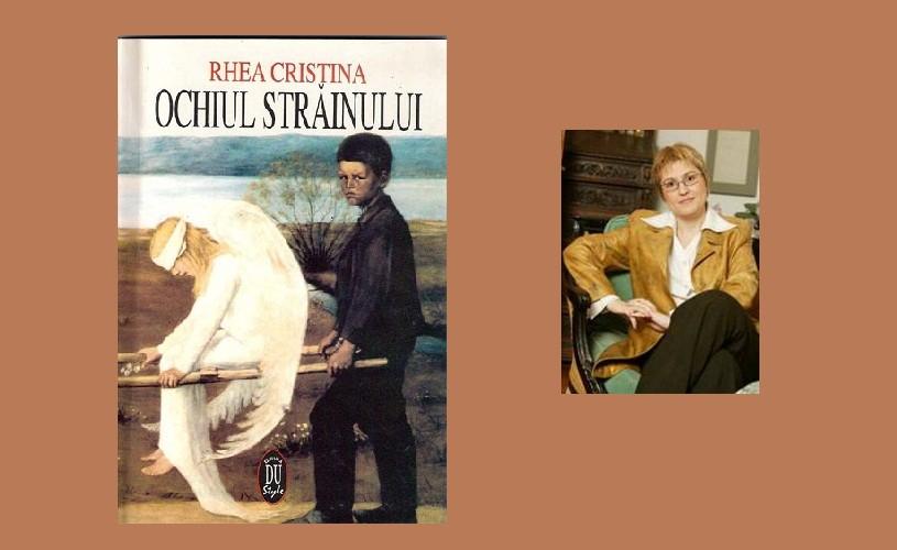 """CRONICĂ DE CARTE O privire în adâncul poemului valoros / Rhea Cristina – """"Ochiul străinului"""""""