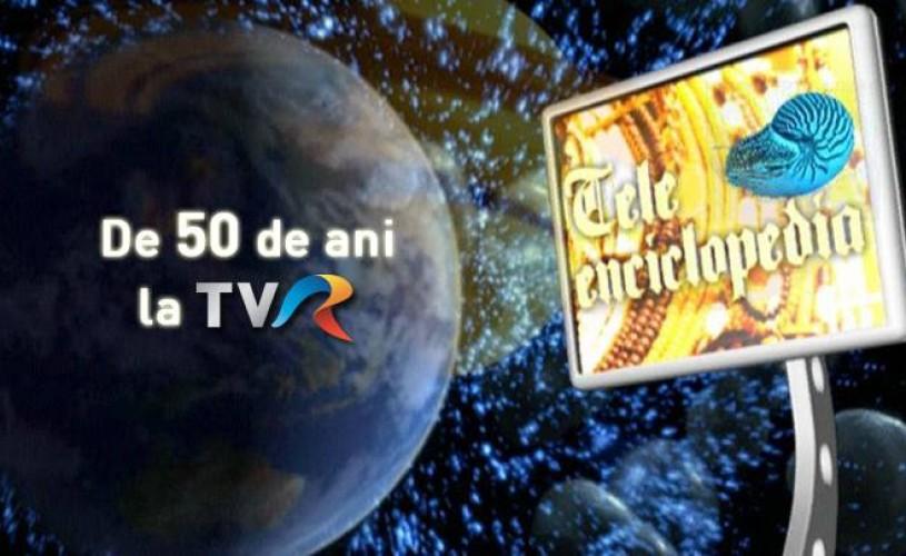 50 de ani de Teleenciclopedia…