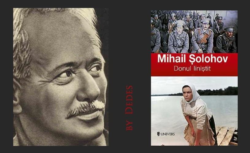 Muncitor necalificat, hamal, dar în primul rând scriitor. Mihail Șolohov