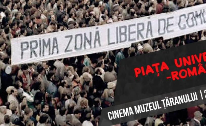 """""""Piața Universității – România"""", luni, la Cinema Muzeul Țăranului"""