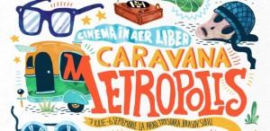 Caravana Metropolis revine cu cele mai bune filme ale verii