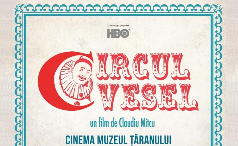 """Proiecțiile Docuart, 13 iulie: """"Circul vesel"""", de Claudiu Mitcu"""