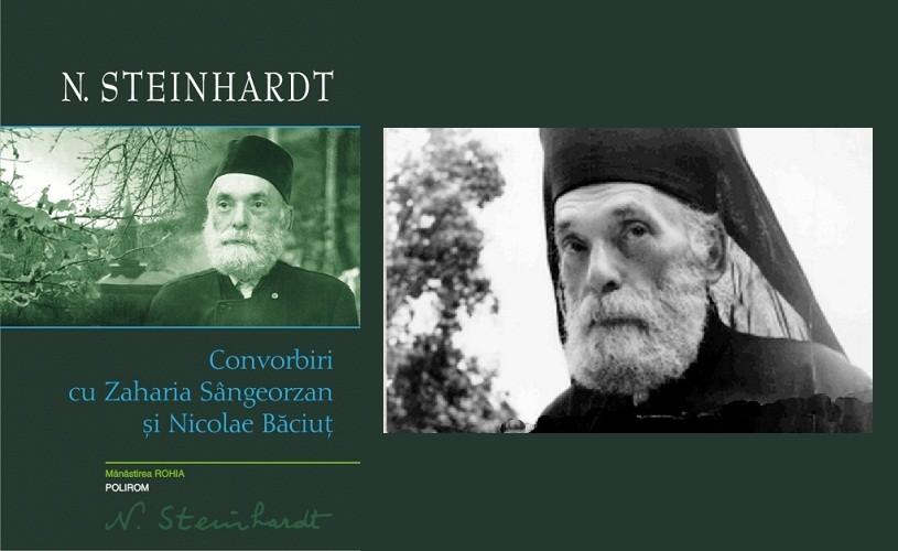 Nicolae Steinhardt: Convorbiri cu Nicolae Băciuţ şi Zaharia Sângeorzan – lansare de carte