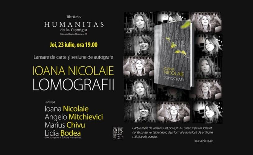 """Ioana Nicolaie lansează volumul de poeme """"Lomografii"""""""