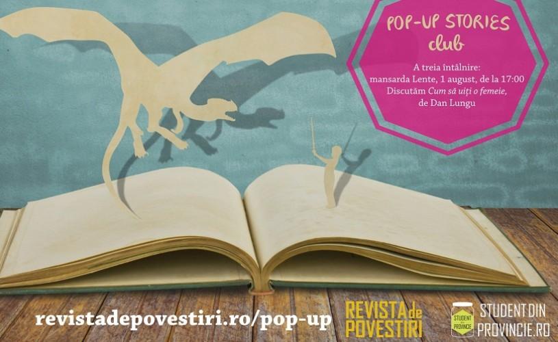 Cum să uiți o femeie, la Pop-up Stories Club, cu Laura Ștefănuț și Andrei Crăciun