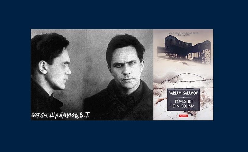 Povestiri din Kolima (II), de Varlam Salamov – carte document la Polirom