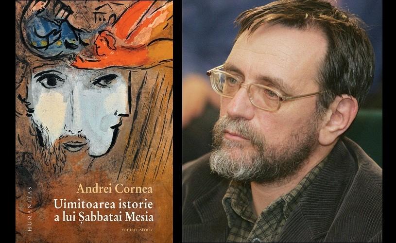 Uimitoarea istorie a lui Sabbatai Mesia, de Andrei Cornea, la Humanitas Cismigiu
