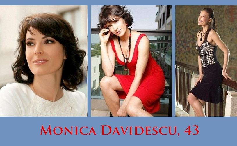 Monica Davidescu, 43. La mulţi ani!