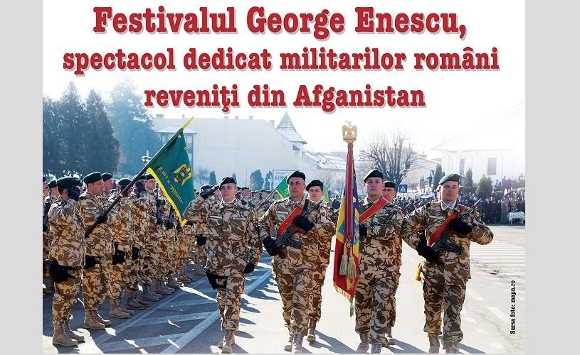 """Concert al Festivalului """"George Enescu"""" pentru militarii români întorși din Afganistan"""