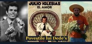 Julio Iglesias și căminul de nefamiliști. POVEŞTILE LUI DEDE'S
