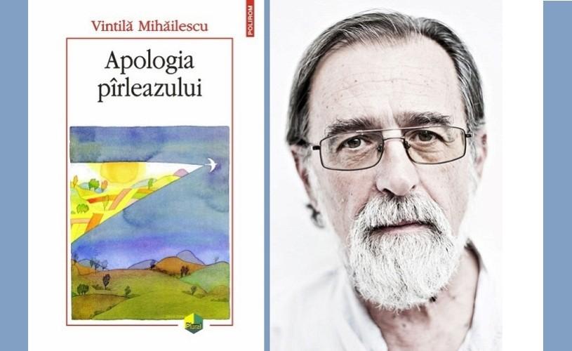 Apologia pârleazului, o imagine a societăţii româneşti actuale, creionată de antropologul Vintila Mihailescu