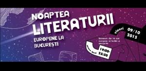 """Literatură din 14 ţări la """"Noaptea Literaturii Europene la București"""