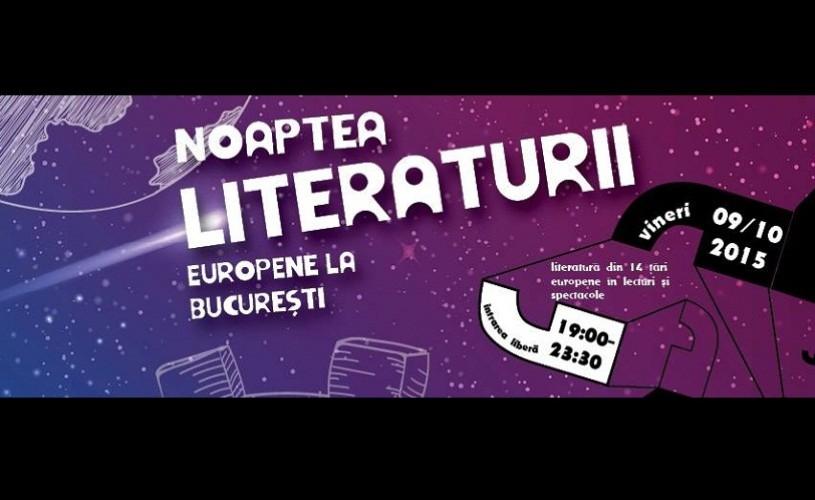 """Literatură din 14 ţări la """"Noaptea Literaturii Europene la București"""""""