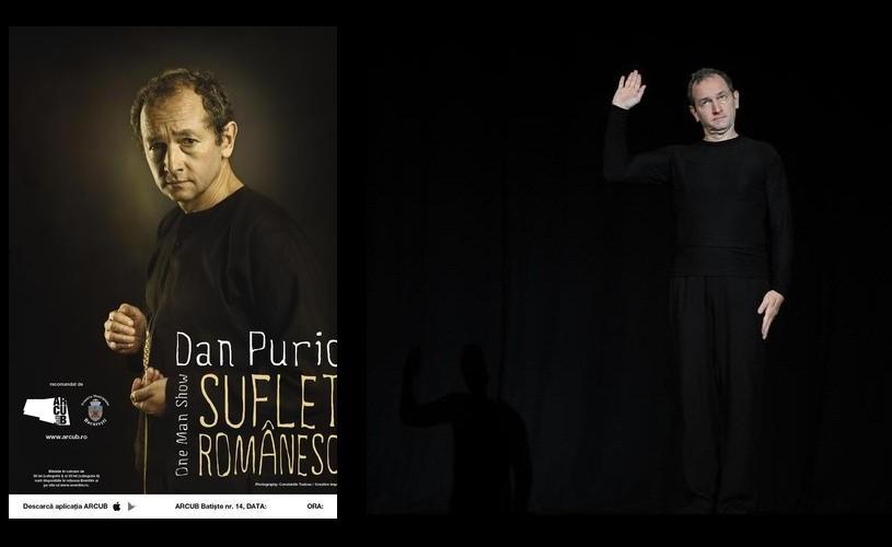 Suflet românesc – One Man Show cu Dan Puric, pe scena ARCUB