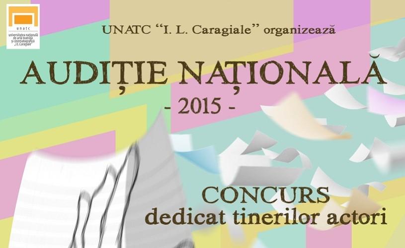 """UNATC """"I.L.Caragiale"""" anunță prelungirea înscrierilor pentru Audiție Națională 2015"""