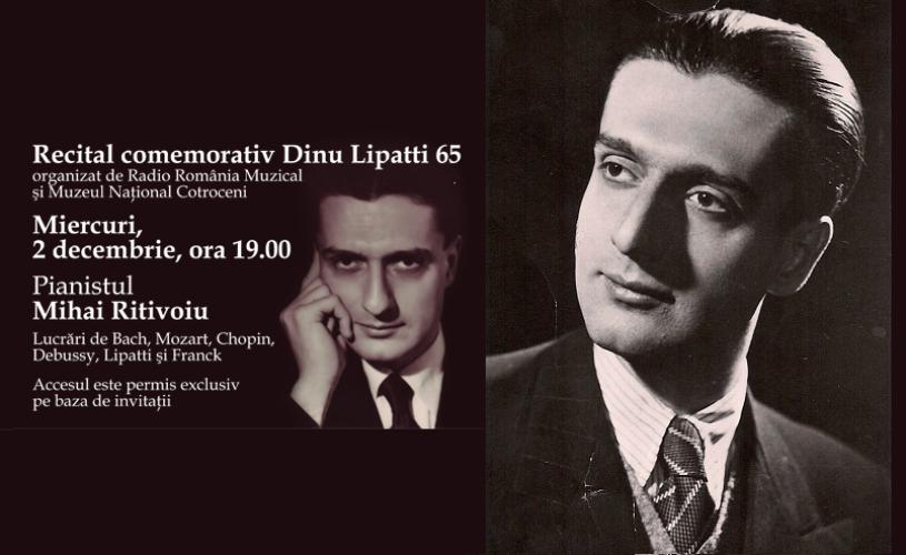 65 ani fără Dinu Lipatti