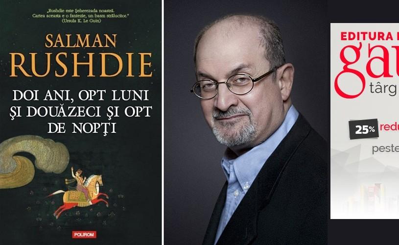 Doi ani, opt luni şi douăzeci şi opt de nopţi – cel mai recent roman de Salman Rushdie, la Polirom