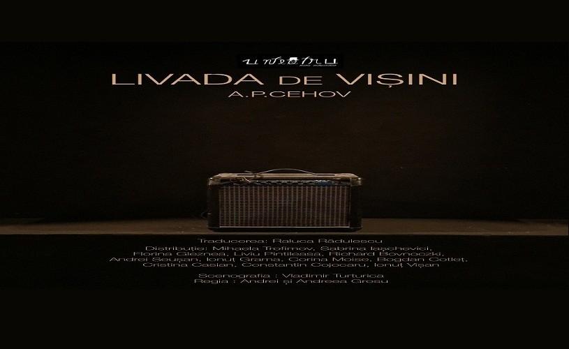 Livada de vișini, în premieră la Teatrul Unteatru