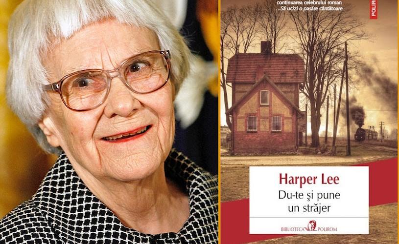 """Cartea-eveniment a anului 2015, la Polirom: """"Du-te şi pune un străjer"""", de Harper Lee"""
