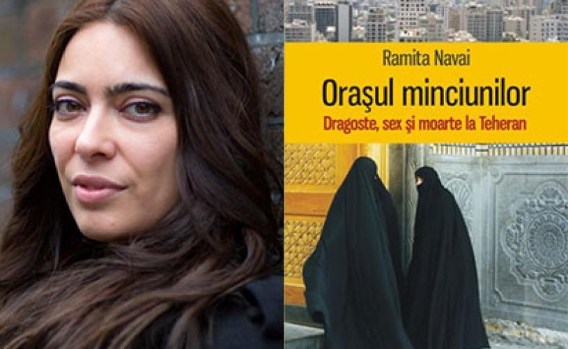 """""""Oraşul minciunilor. Dragoste, sex şi moarte la Teheran"""", la Polirom"""