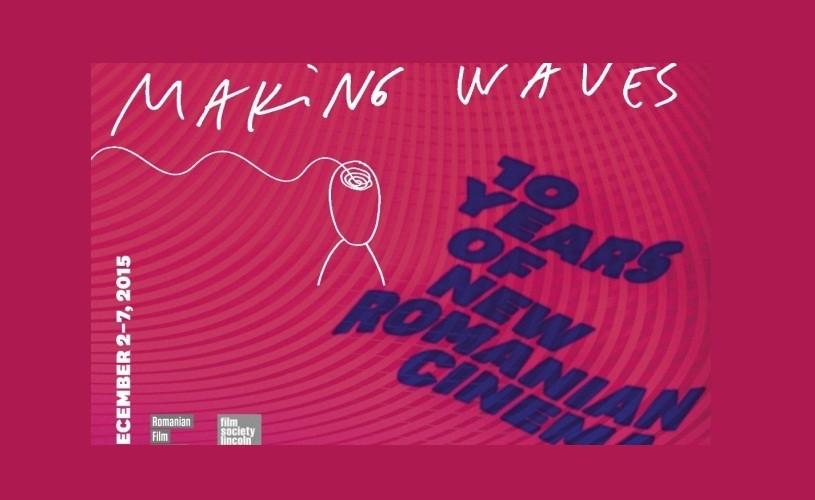 Making Waves: Zece ani de Festival al Filmului Românesc la New York