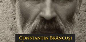 140 de ani de la nașterea lui Constantin Brâncuşi, la ICR