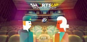 ShortsUP Musicology are loc în weekend la Sala Radio