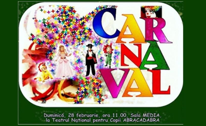 """Carnaval, la Teatrul Naţional pentru copii """"Abracadabra"""""""