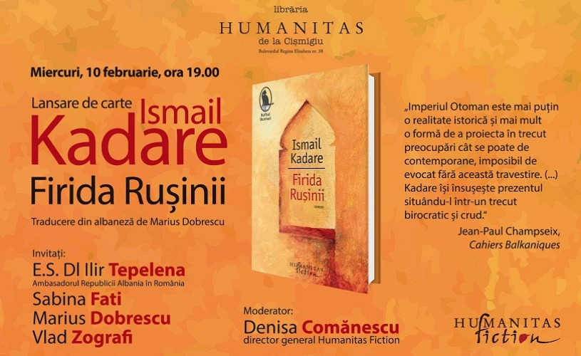 """Firida Ruşinii"", de Ismail Kadare, la Librăria Humanitas de la Cişmigiu"