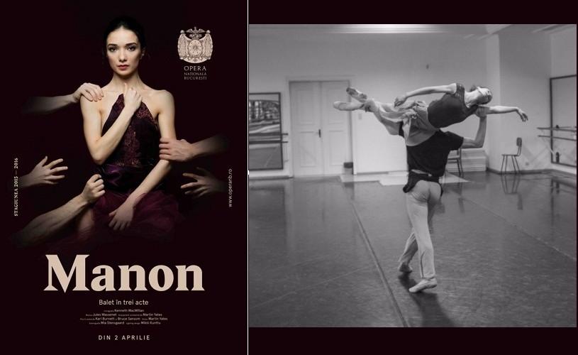 """Premiera baletului """"Manon"""", pe scena Operei Naționale București"""