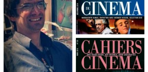 """""""Cahiers du Cinema"""" sau căutarea cinemaului liber"""