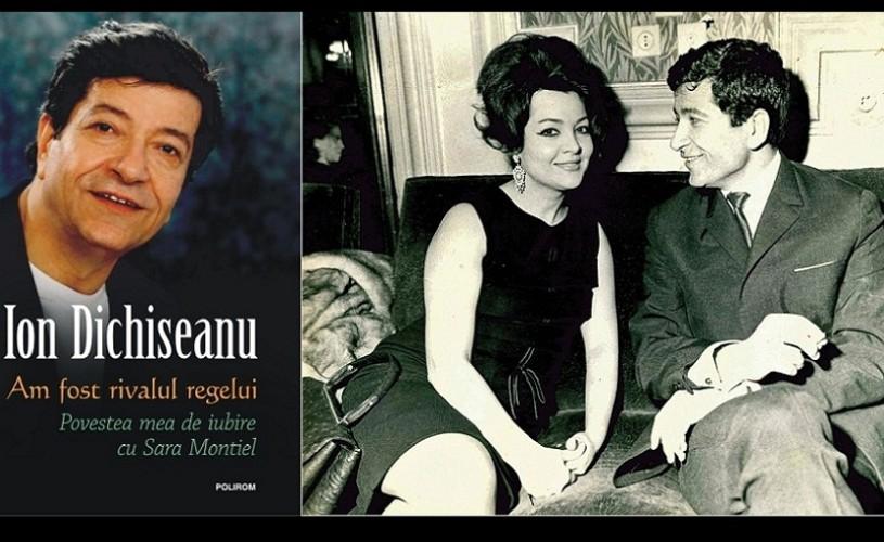 Povestea de dragoste dintre Ion Dichiseanu şi Sara Montiel