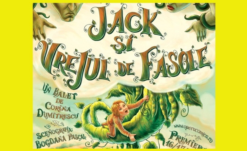 """""""Jack si Vrejul de Fasole"""", la Opera Comică pentru Copii"""