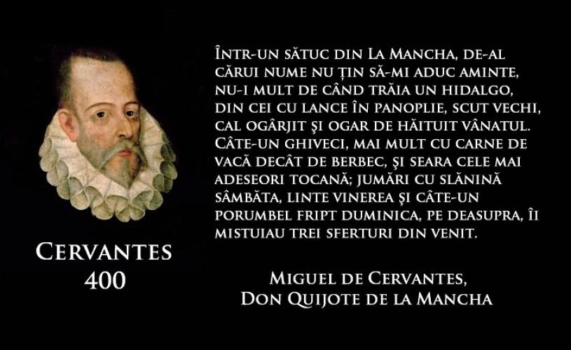 Miguel de Cervantes, 400 de ani de la trecerea în eternitate