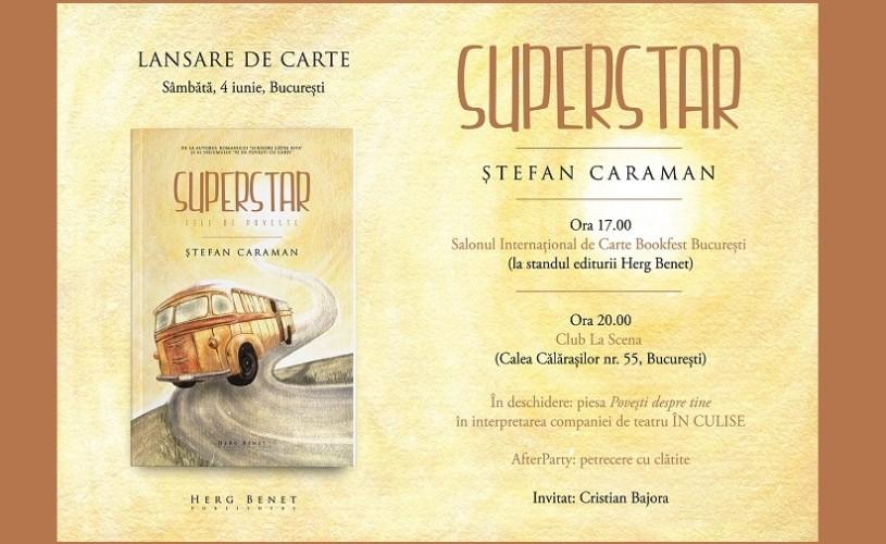 Superstar – File de Poveste, de Ștefan Caraman, în incinta La Scena