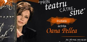 Oana Pellea, prin teatru către sine, întâlnire la Ceainăria Cărturești