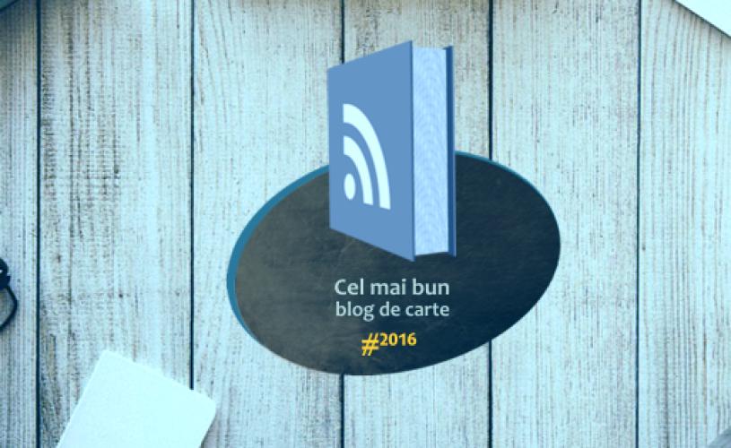 """Concurs """"Cel mai bun blog de carte din România"""" #2016, ediția I"""
