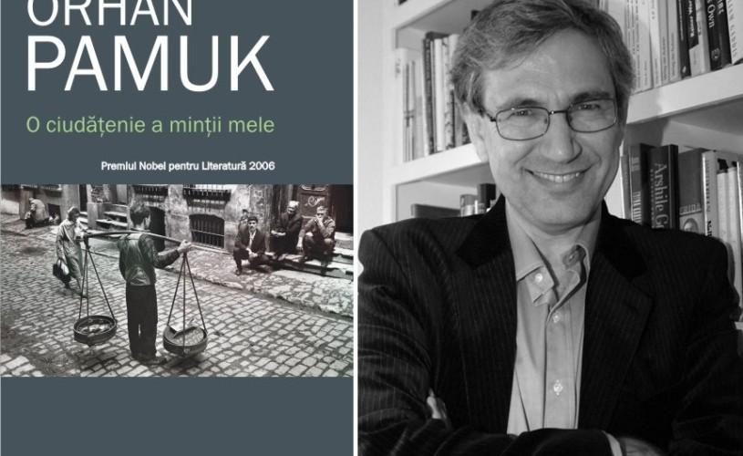 """Unul dintre cele mai savuroase romane ale lui Orhan Pamuk: """"O ciudăţenie a minţii mele"""""""