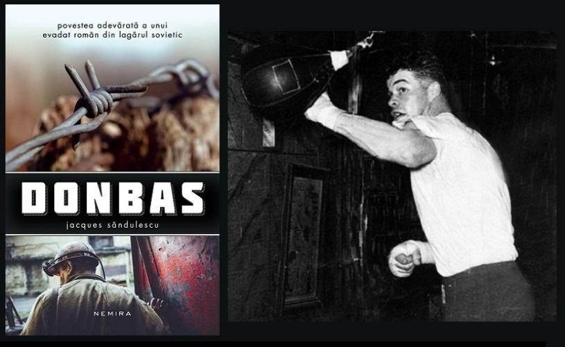 Donbas – povestea adevarata a lui Big Jacques, un român evadat din lagărul sovietic