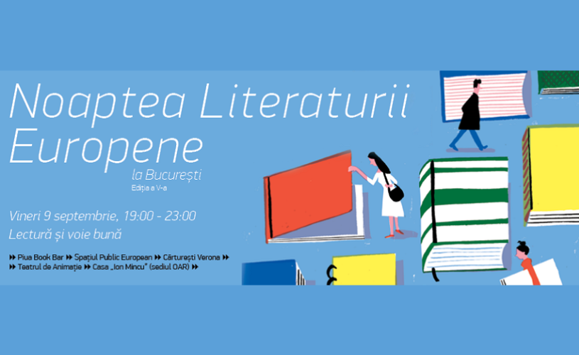 Noaptea Literaturii Europene la Bucureşti – ediţie aniversară