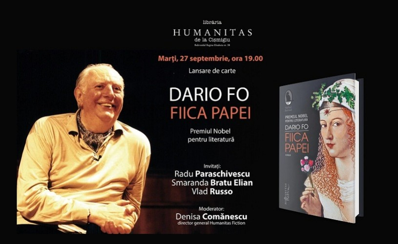 """Despre Lucreţia Borgia în romanul """"Fiica papei"""" de Dario Fo, la Humanitas Cişmigiu"""