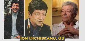 Ion Dichiseanu, 83