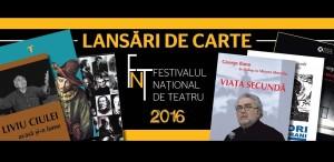 Lansări de carte în FNT 2016