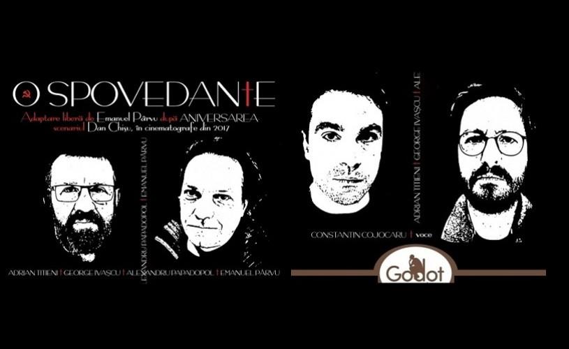 """""""O Spovedanie"""", la Godot Cafe-Teatru, cu Titieni, Ivașcu și Papadopol"""