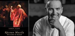"""""""Răzvan Mazilu. De la dans la musical"""", de Sanda Vișan, în colecția Yorick Actual"""
