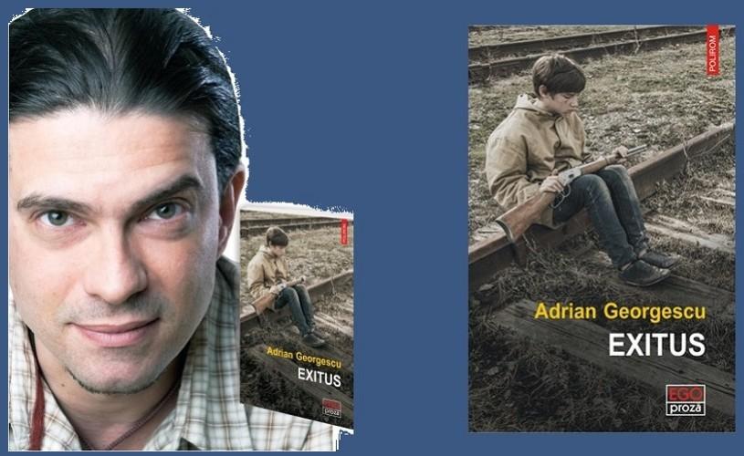 Adrian Georgescu, despre Exitus
