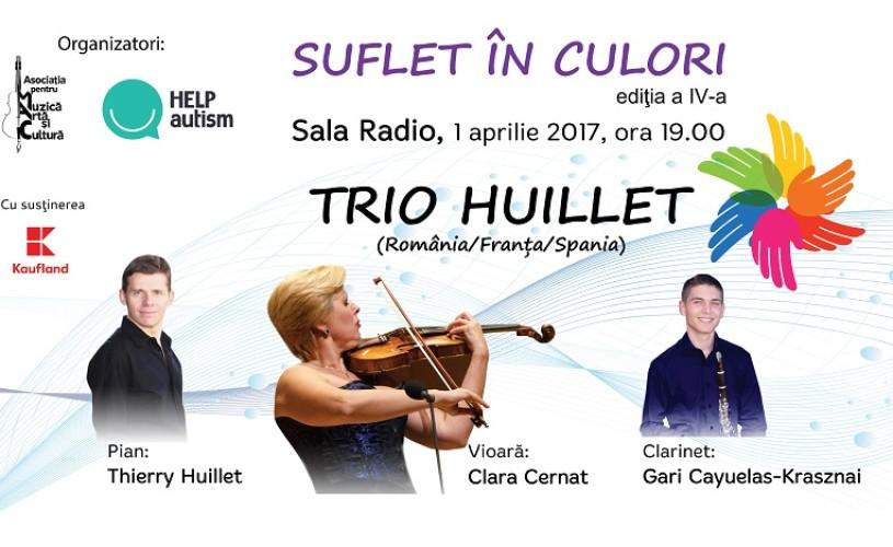 Trio Huillet. Concert caritabil în beneficiul copiilor cu autism
